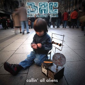 Image for 'Callin' all aliens'