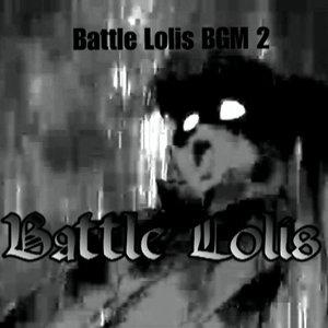 Bild für 'Battle Lolis BGM 2'