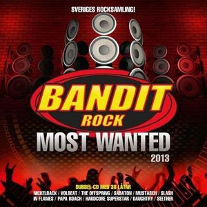 Image for 'Bandit Rock Most Wanted 2013'