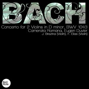 Image for 'Bach: Concerto for 2 Violins in D minor, BWV 1043'