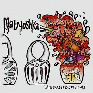 Image for 'Matryoshka'