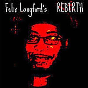 Image for 'Felix Langford's Rebirth'