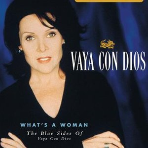 Image for 'What's A Woman - The Blue Sides Of Vaya Con Dios'