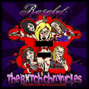 Image for 'The Bxtch Chronicles'
