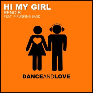 Image for 'Hi My Girl (feat. P-Funking Band) (Radio Edit)'