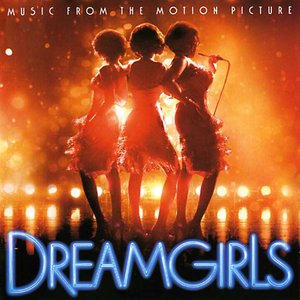 Image for 'Dreamgirls (Motion Picture Cast)'