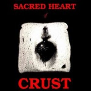 Image for 'Sacred Heart Of Crust'