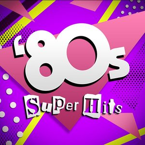 Image for '80's Super Hits'