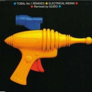 Image for 'Tobal No. 1 Remixes Electrical Indian'