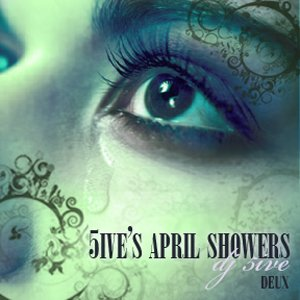 Image for '5ive's April Showers 2008 deux'