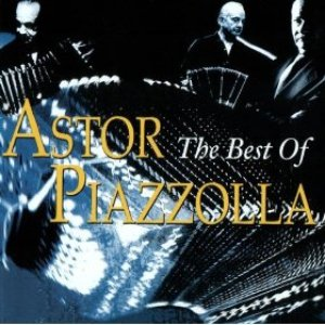 Image for 'The Best Of Astor Piazzolla'