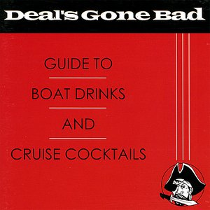 Image for 'Guide To Boat Drinks And Cruise Cocktails'