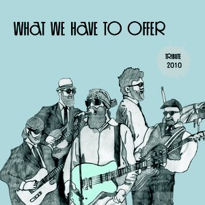 Imagen de 'What We Have To Offer'