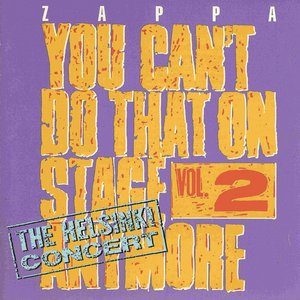 Image for 'You Can't Do That on Stage Anymore, Volume 2'