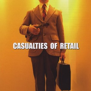 Image for 'Casualties of Retail'