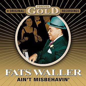 Image for 'Ain't Misbehavin' - Forever Gold'