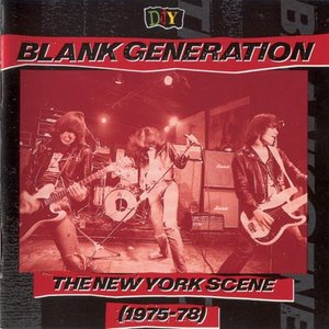 Image for 'Blank Generation: The New York Scene (1975-78)'