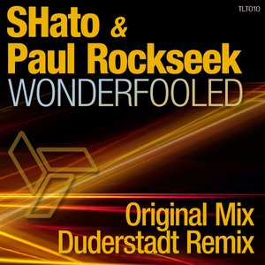 Image for 'SHato & Paul Rockseek - Wonderfooled'