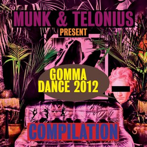Image pour 'Gomma Dance 2012 Presented By Munk & Telonius'