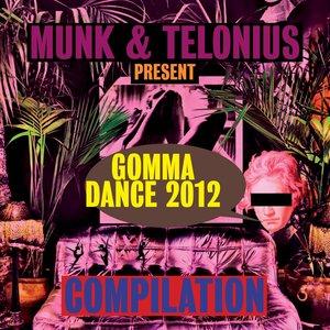 Bild für 'Gomma Dance 2012 Presented By Munk & Telonius'
