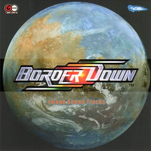 Immagine per 'BORDER DOWN Image Sound Tracks'