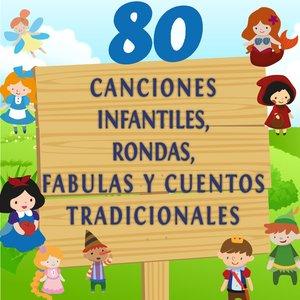 Image for '80 Canciones Infantiles, Rondas, Fabulas y Cuentos Tradicionales, Vol. 1 (Canciones e Historias Infantiles para Aprender Francés)'