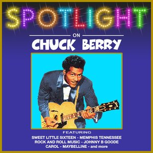 Image for 'Spotlight on Chuck Berry'