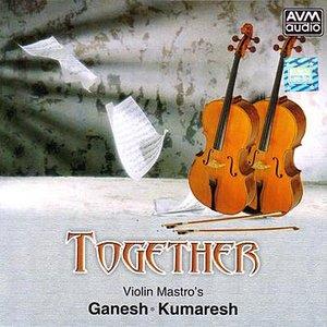 Image for 'Together (Violin Mastro's Ganesh - Kumaresh)'