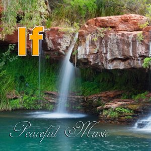 Image for 'Peaceful Music – If'