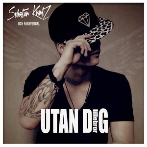 Image for 'Utan dig (feat. Paraverbal)'