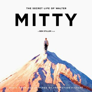 Image for 'The Secret Life Of Walter Mitty: Music From and Inspired By the Motion Picture'