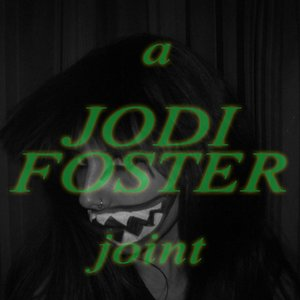 Image for 'A Jodi Foster Joint'