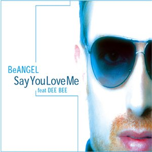 Image for 'Say You Love Me (House of the Angel Mix)'