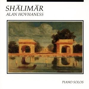 Image for 'Hovhaness: Shalimar, Piano Solos'