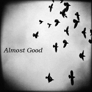 Image for 'Almost Good'