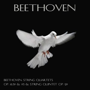 Image for 'Beethoven: String quartets Op. 18, 59 & 95 & String quintet Op. 29'