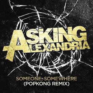 Bild für 'Someone, Somewhere (Popkong Remix)'