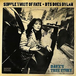 Image for 'Simple Twist Of Fate: DTS Does Dylan'