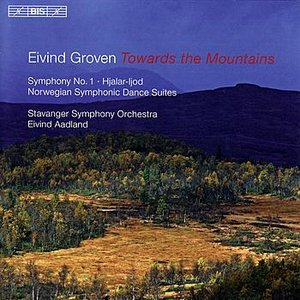 "Image for 'GROVEN: Symphony No. 1, ""Toward the Mountains"" / Norwegian Symphonic Dances Nos. 1 and 2'"