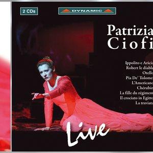 Image for 'Opera Arias (Soprano): Ciofi, Patrizia - Traetta, T. / Meyerbeer, G. / Rossini, G. / Donizetti, G. / Piccinni, N. / Massenet, J. / Verdi, G.'