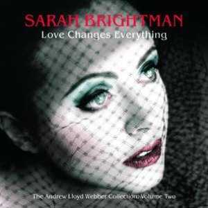 Image for 'Love Changes Everything - The Andrew Lloyd Webber collection vol.2'