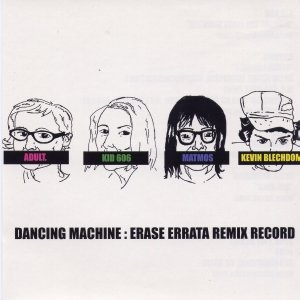 Image pour 'Dancing Machine: Erase Errata Remix Record'