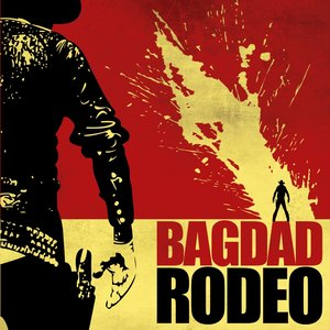 Image for 'Bagdad Rodeo'