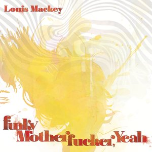 Image for 'Funky Motherfucker, Yeah!'