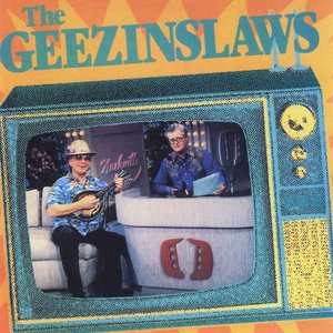 Image for 'The Geezinslaws'