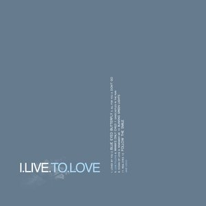 Image for 'I.Live.To.Love'