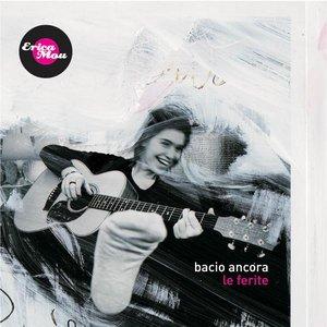 Image for 'Bacio Ancora Le Ferite'