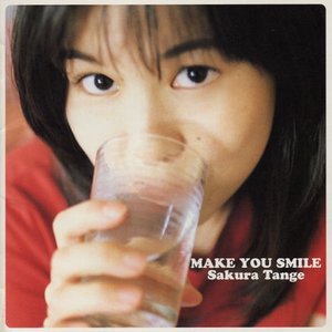 Image for 'MAKE YOU SMILE'