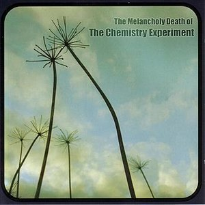 Image for 'The Melancholy Death of the Chemistry Experiment'
