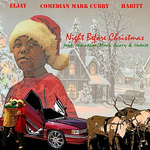 Image for 'Night Before Christmas (feat. Comedian Mark Curry & Habitt) - Single'